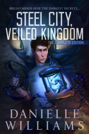 Cover for Steel City, Veiled Kingdom