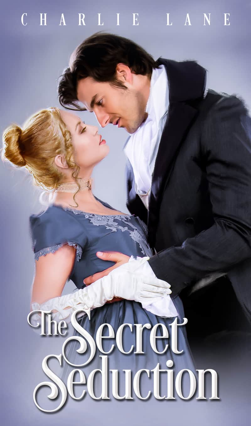 Cover for The Secret Seduction: A Steamy Regency Novella