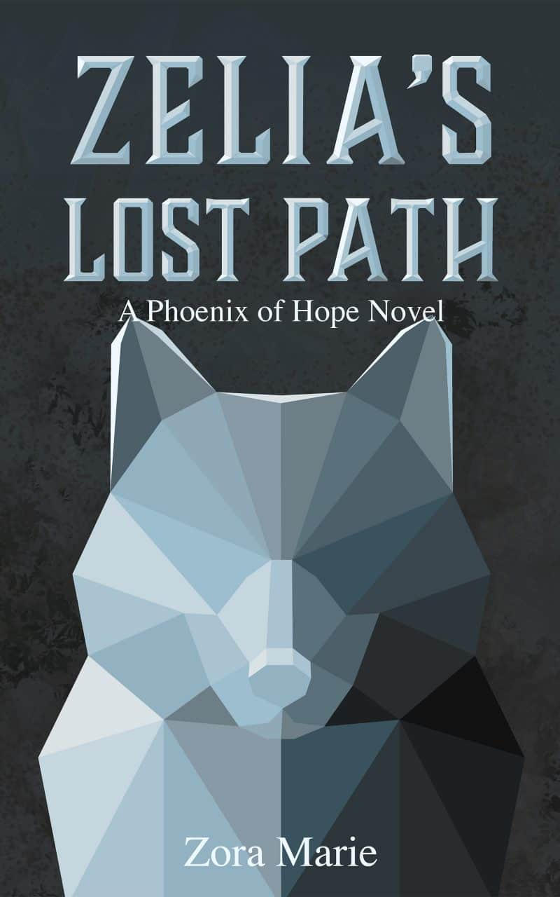 Cover for Zelia's Lost Path (A Phoenix of Hope Side Story)