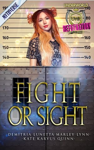 Cover for Fight or Sight: An Underworld Reformatory Short Story