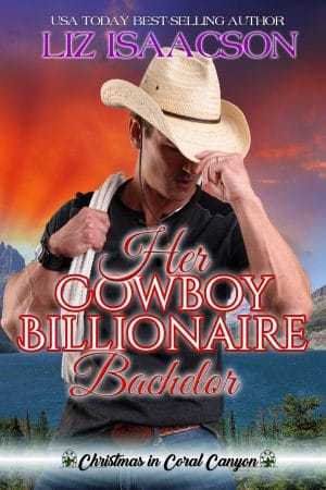 Cover for Her Cowboy Billionaire Bachelor