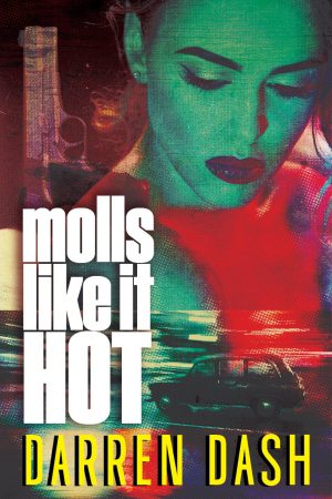 Cover for Molls Like It Hot