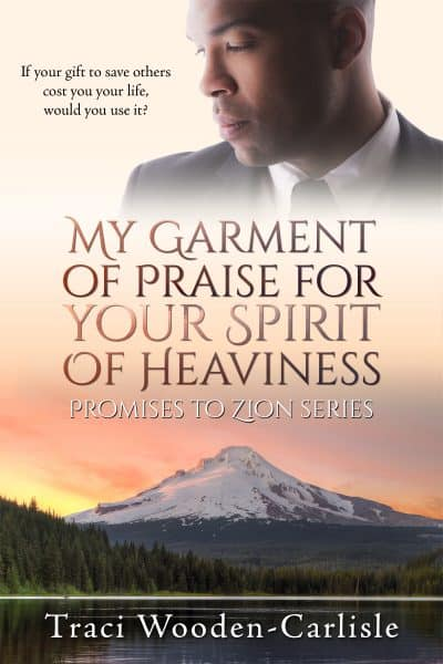 Cover for My Garment of Praise for Your Spirit of Heaviness