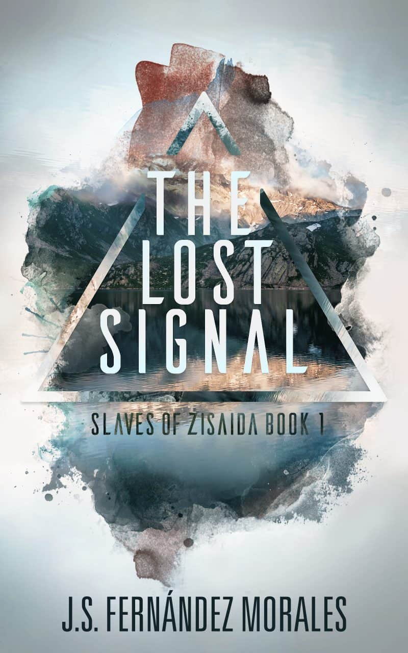 Cover for The Lost Signal: Slaves of Zisaida, Book 1 (Sample)