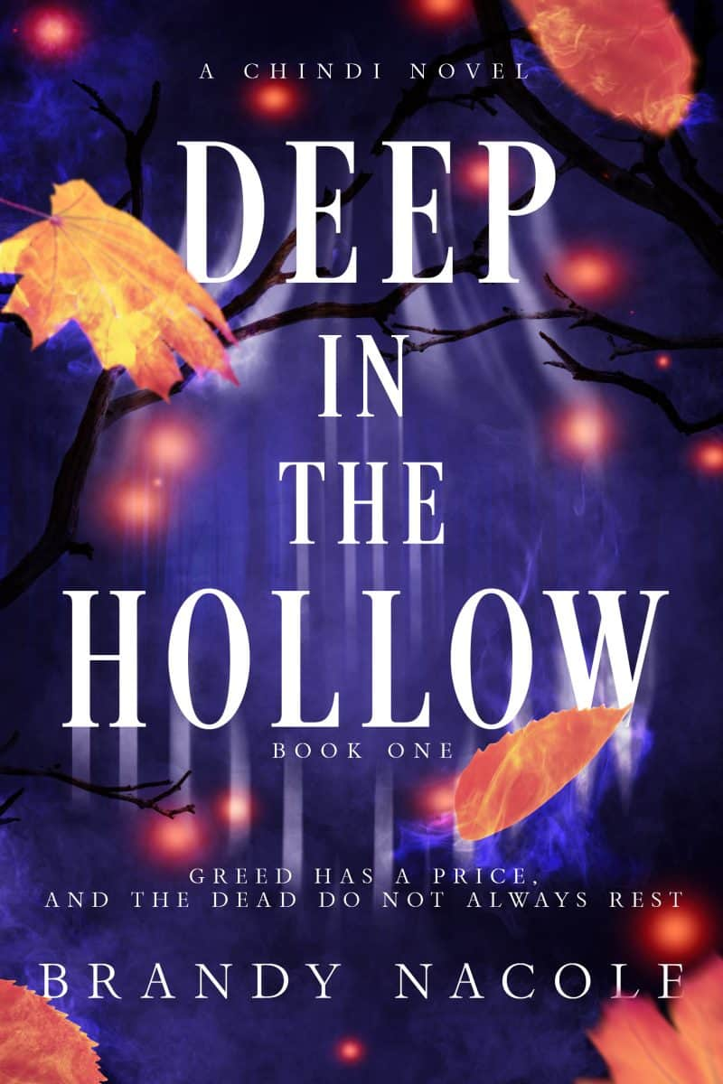 Cover for Deep in the Hollow: Greed has a price and the dead do not always rest.