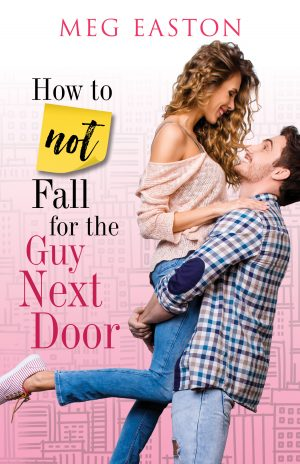 Cover for How to Not Fall for the Guy Next Door