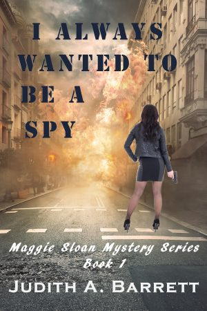 Cover for I Always Wanted to be a Spy
