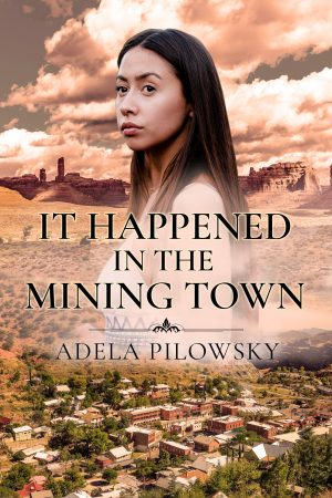 Cover for It Happened in the Mining Town