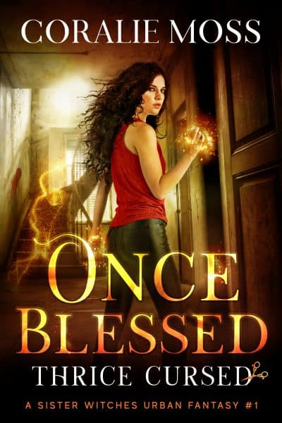Cover for Once Blessed, Thrice Cursed