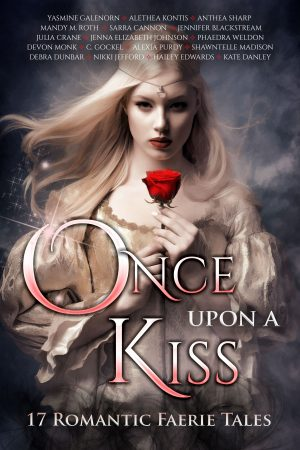 Cover for Once Upon a Kiss: 17 Romantic Faerie Tales