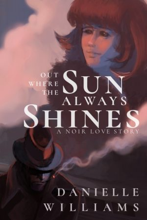 Cover for Out Where the Sun Always Shines