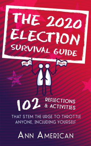 Cover for The 2020 Election Survival Guide
