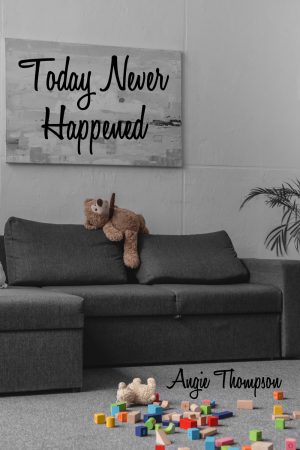 Cover for Today Never Happened