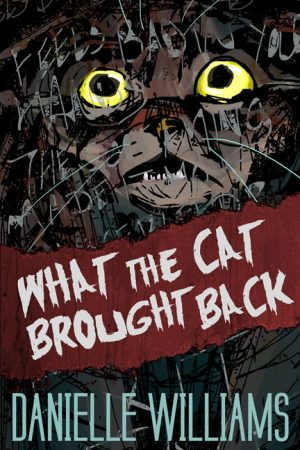 Cover for What the Cat Brought Back