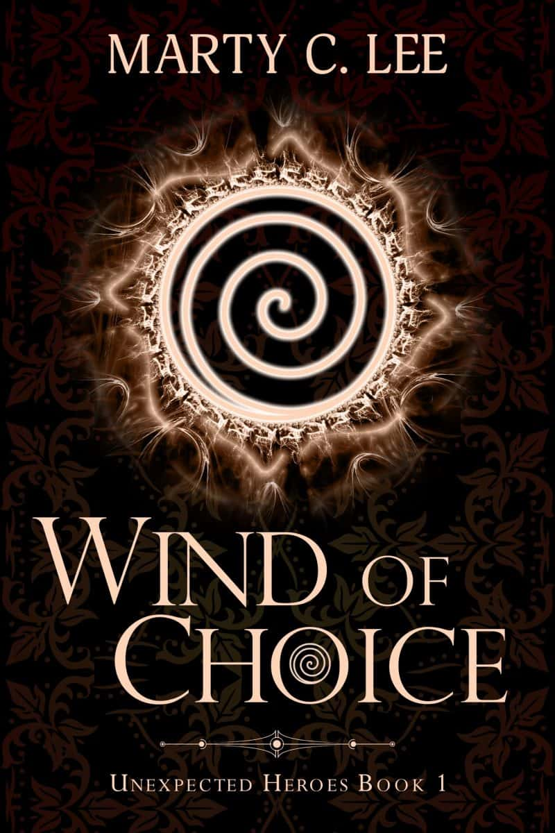 Cover for Wind of Choice (sample): Unexpected Heroes, Book 1