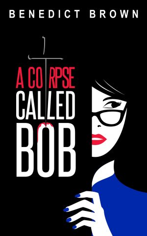 Cover for A Corpse Called Bob
