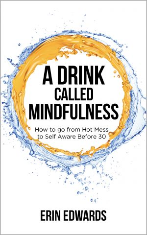 Cover for A Drink Called Mindfulness