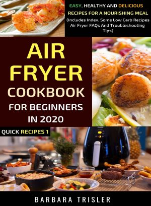 Cover for Air Fryer Cookbook for Beginners in 2020