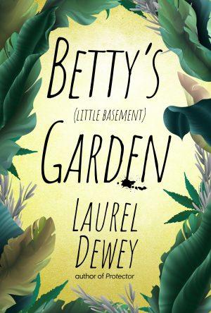 Cover for Betty's (Little Basement) Garden