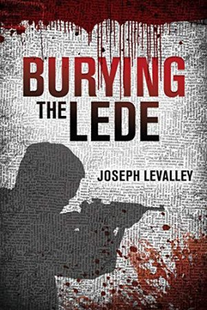 Cover for Burying the Lede
