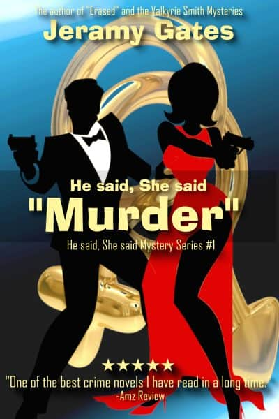"""Cover for He said, She said """"Murder"""""""