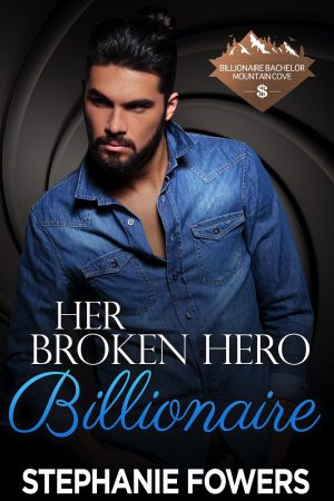 Cover for Her Broken Hero Billionaire