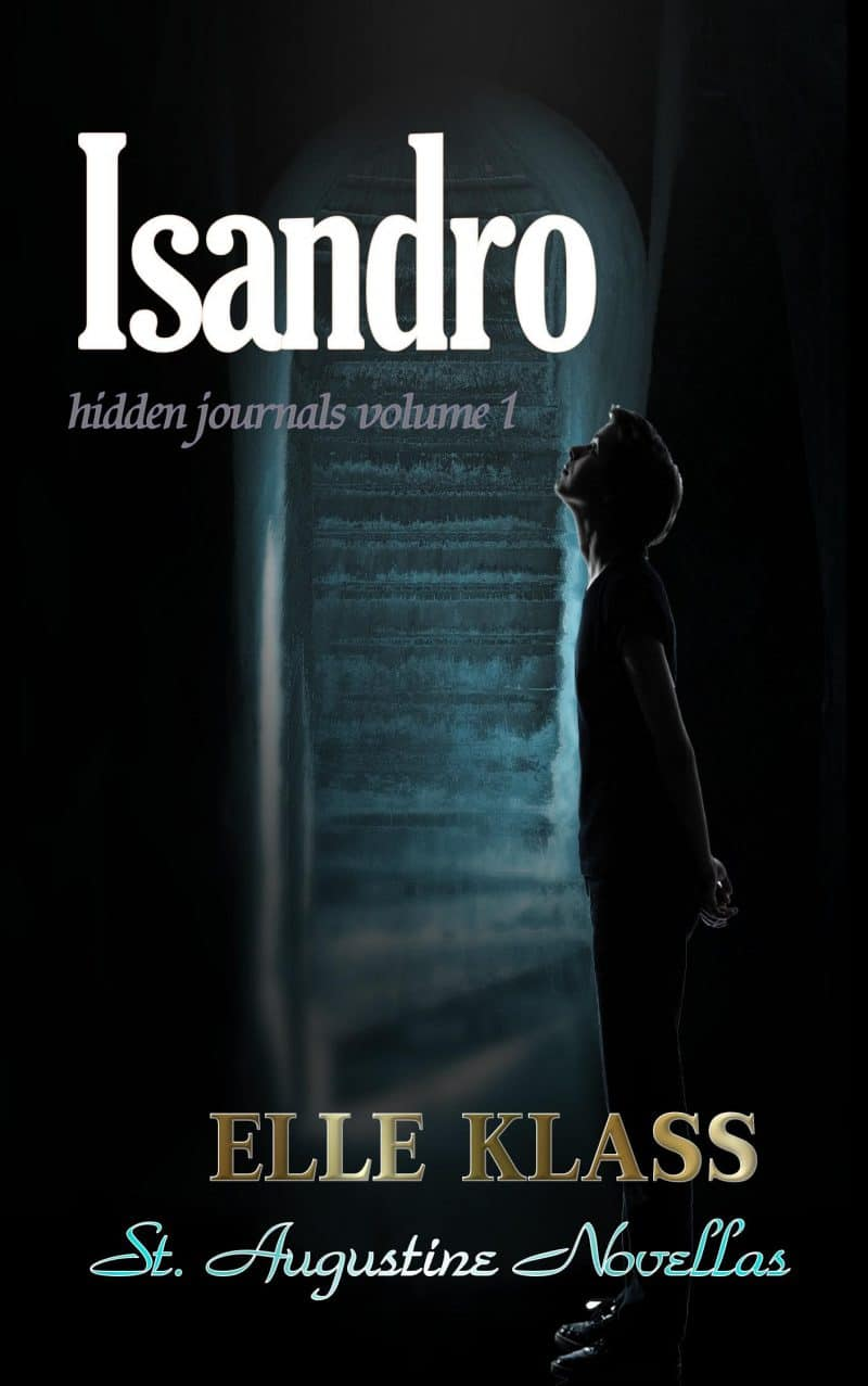 Cover for Isandro: St. Augustine Novella
