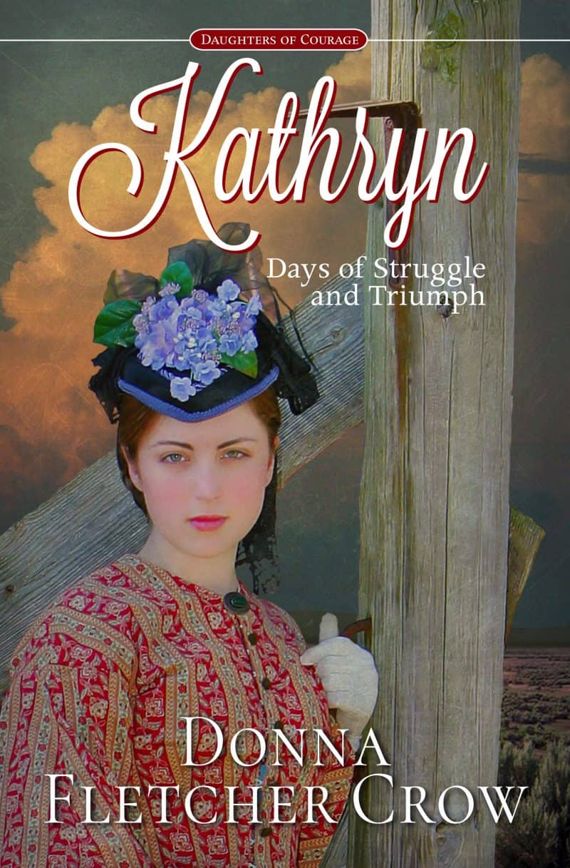 Cover for Kathryn, Days of Struggle and Triumph
