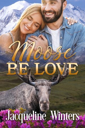 Cover for Moose Be Love