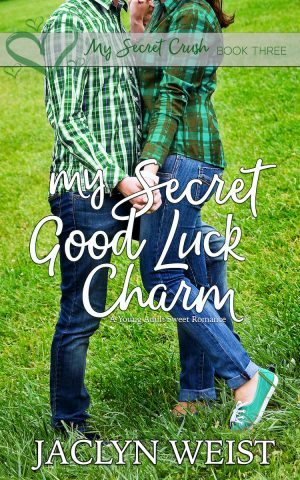 Cover for My Secret Good Luck Charm