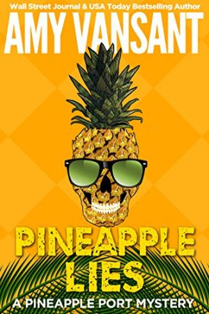 Cover for Pineapple Lies