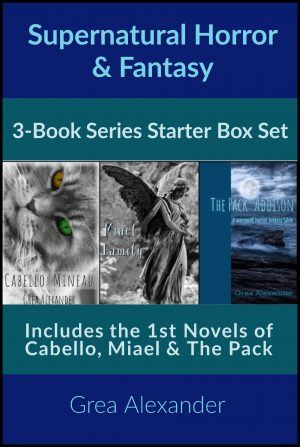Cover for Supernatural Horror/Fantasy Series Starter Box Set: Cabello, Miael & The Pack
