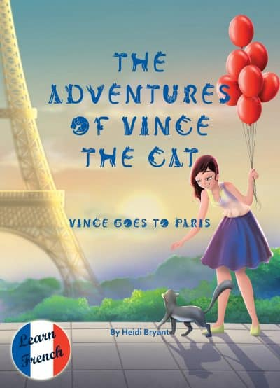 Cover for The Adventures of Vince the Cat: Vince Goes to Paris