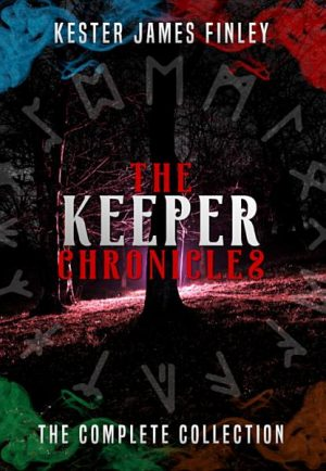 Cover for The Keeper Chronicles: The Complete Collection