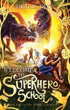 Cover for Welcome to Superhero School