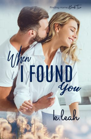 Cover for When I Found You