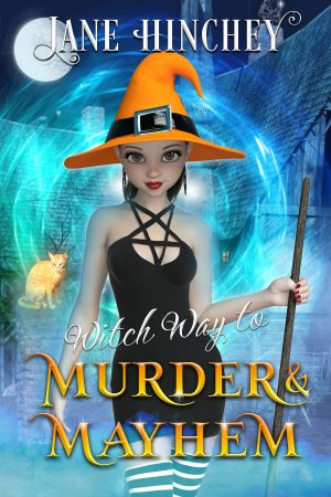 Cover for Witch Way to Murder & Mayhem