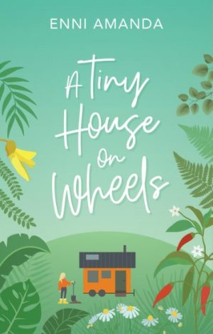 Cover for A Tiny House on Wheels