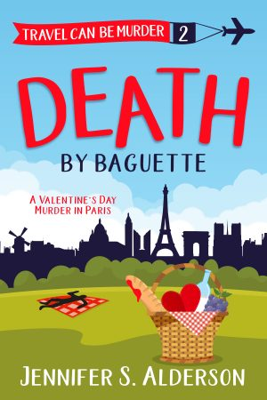 Cover for Death by Baguette: A Valentine's Day Murder in Paris