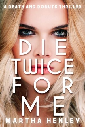 Cover for Die Twice For Me