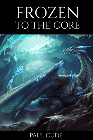 Cover for Frozen To The Core