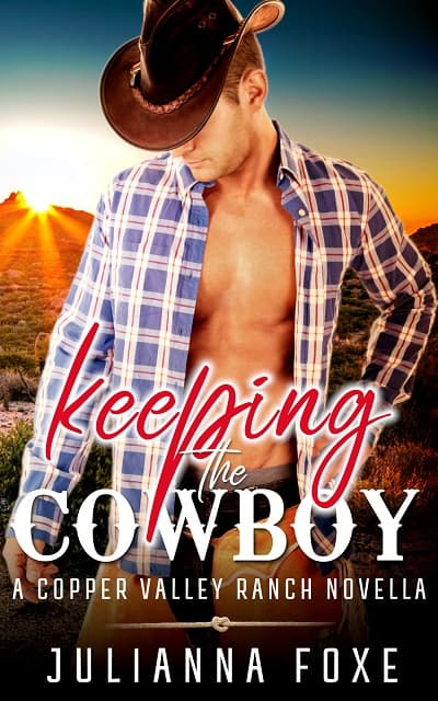 Cover for Keeping the Cowboy