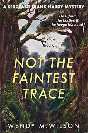 Cover for Not the Faintest Trace
