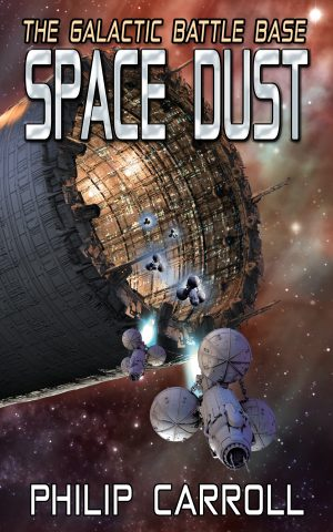 Cover for The Galactic Battle Base: Space Dust