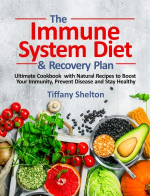 Cover for The Immune System Diet and Recovery Plan