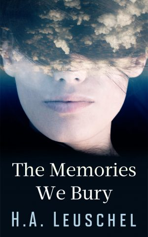 Cover for The Memories We Bury