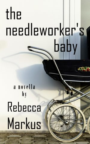 Cover for The Needleworker's Baby