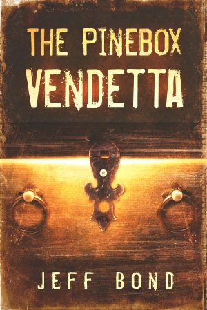 Cover for The Pinebox Vendetta