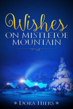 Cover for Wishes on Mistletoe Mountain