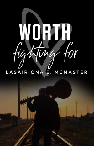 Cover for Worth Fighting For